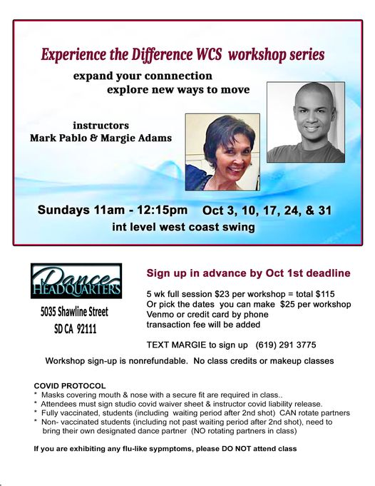 """Experience the Difference"""" Int. West Coast Swing workshop series w/Mark Pablo & Margie Adams"""