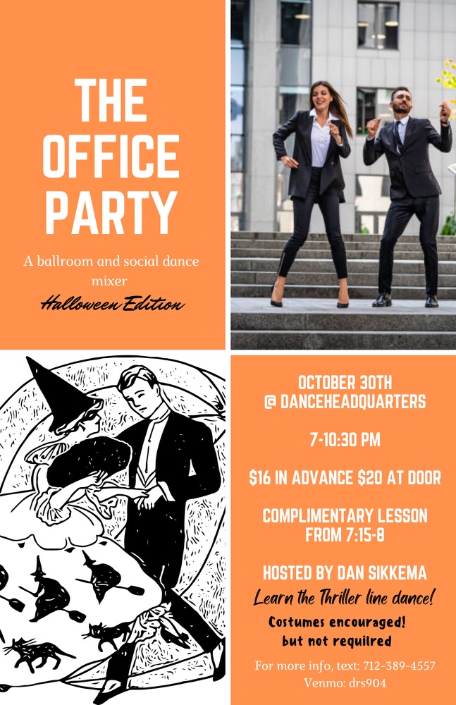 The Office Party Halloween Edition: Social, Ballroom & Club Dancing *Costumes Encouraged*